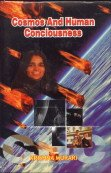 Cosmos And Human Consciousness: Krishna Murari