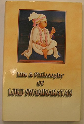 9788175260825: Life and Philosophy of Lord Swaminarayan 1781-1830