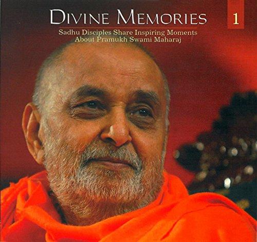 9788175264274: Divine Memories - Part 1: Sadhu Disciples Share Inspiring Moments About Pramukh Swami Maharaj