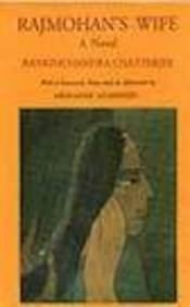 Rajmohan's wife: A Novel (8175300094) by Bankimchandra Chatterji