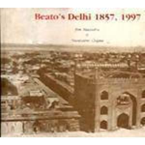 9788175300286: Beato's Delhi, 1858, 1997