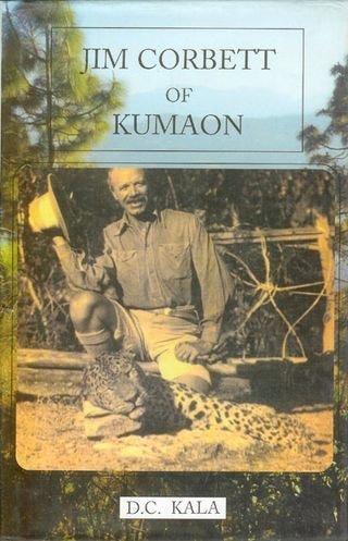 9788175300606: Jim Corbett Of Kumaon