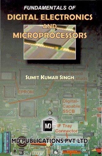 Fundamentals of Digital Electronics and Microprocessors: Sumit Kumar Singh
