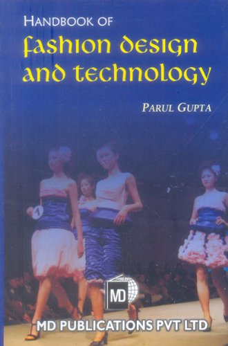 HANDBOOK OF FASHION DESIGN AND TECHNOLOGY: PARUL GUPTA