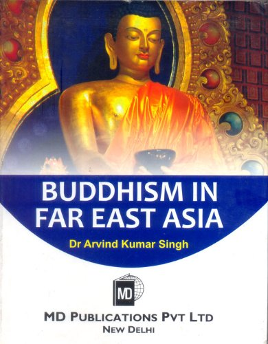 BUDDHISM IN FAR EAST ASIA
