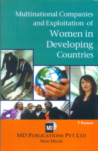 9788175332799: Multinational Companies And Exploitation of Women In developing Countries