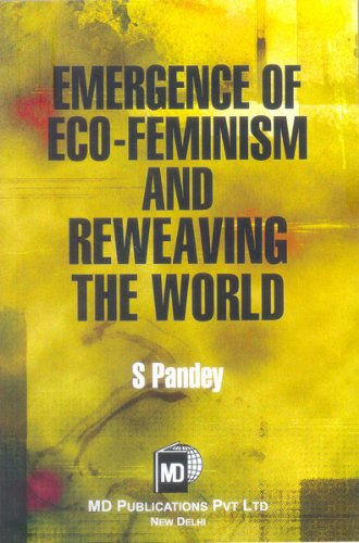9788175333154: Emergence of Eco-Feminism and Reweaving The World