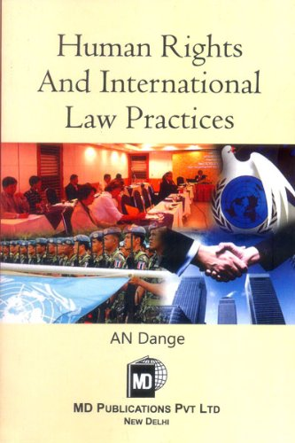 Human Rights and International Law Practices: A.N. Dange
