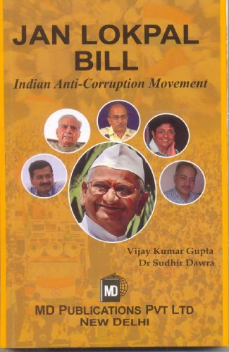 Jan Lokpal Bill: Indian Anti-Corruption Movement: Vijay Kumar Gupta