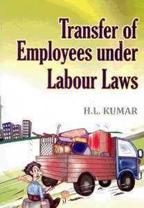 9788175341975: Transfer of Employees Under Labour Laws