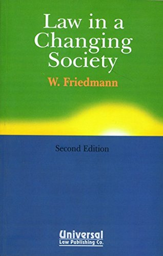 Law in a Changing Society, 2nd Edn.: FRIEDMANN