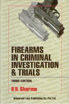 9788175342781: Firearms in Criminal Investigation and Trials