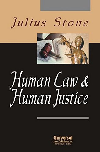 Human Law and Human Justice: Julius Stone