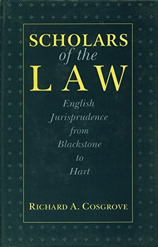 9788175345621: Scholars of the Law (English Jurisprudence from Blackstone to Hart)