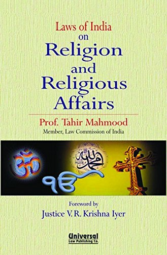 Laws of India on Religion and Religious: TAHIR MAHMOOD DR.