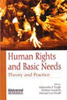 9788175346673: Human Rights and Basic Needs: Theory and Practice