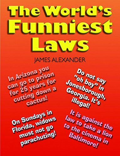 The World's Funniest Laws (8175348674) by James Alexander
