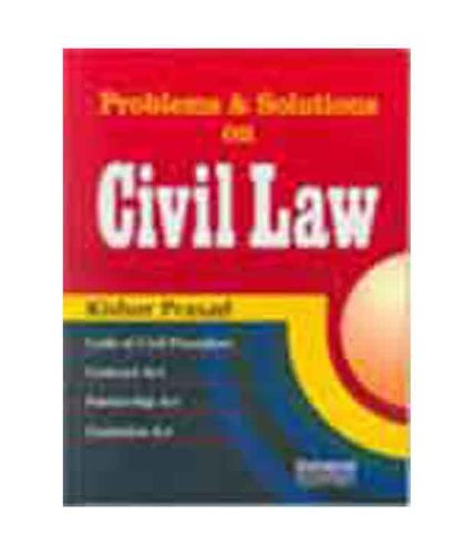 Problems and Solutions on Civil Law: Kishor Prasad