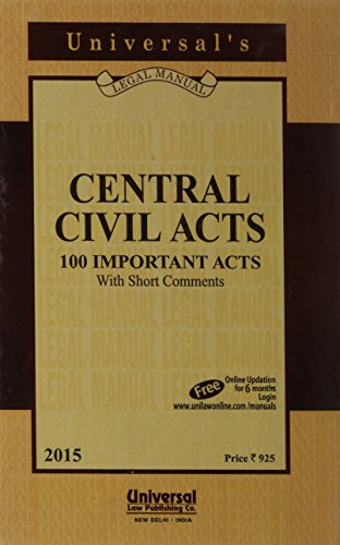 Central Civil Acts (100 Important Acts): UNIVERSAL'S Legal Manual