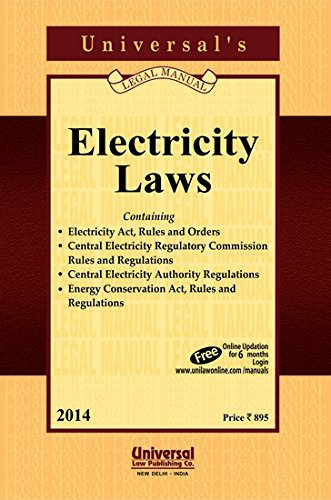 Electricity Laws (Containing Acts, Rules, Orders and: UNIVERSAL'S Legal Manual