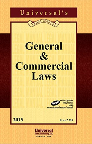 General and Commercial Laws: UNIVERSAL'S Legal Manual
