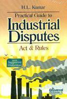 9788175349599: Practical Guide to Industrial Disputes: Act & Rules