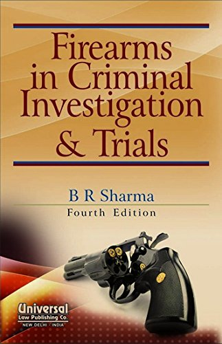 9788175349896: Firearms in Criminal Investigation and Trials