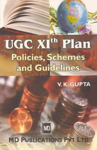 9788175351615: Ugc XI Plan: Policies, Schemes & Guidelines for Education in India