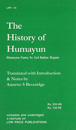 History of Humayun; Humayun-Nama