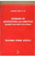 9788175361140: Manasara on Architecture and Sculpture: Sanskrit Text with Critical Notes (Manasara Series) (Sanskrit Edition)