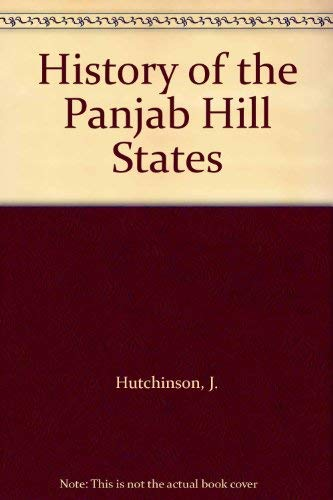 History of the Panjab Hill States: Hutchinson, J.