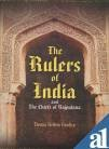 The Rulers of India: And the Chief of Rajputana: Hendley, Thomas Holbein