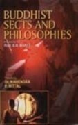 Buddhist Sects and Philosophies Facets of Buddhist: Mahendra & P