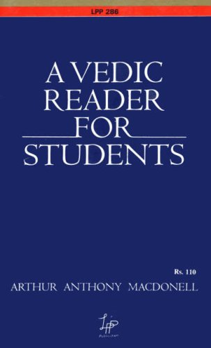 9788175362802: A Vedic Reader for Students: Containing Thirty Hymns of the Rigveda in the Original Samhita and Pada Texts, with Transliteration, Translation, Explanatory Notes, Introduction, Vocabulary