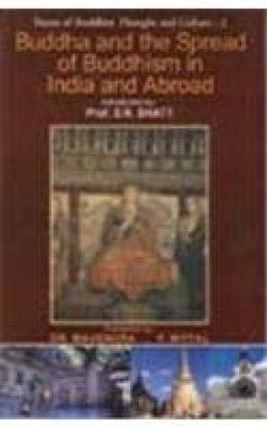 Buddha and the Spread of Buddhism in: Mahendra & P