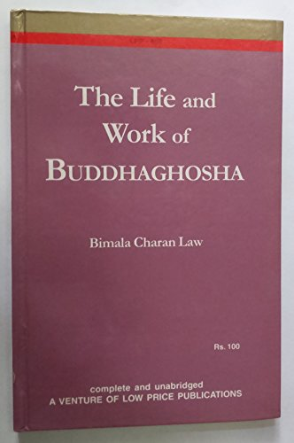 The Life and Work of Buddhaghosa: Bimala Charan Law