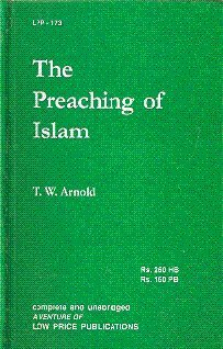 9788175364028: The Preaching of Islam: A History of the Propagation of the Muslim Faith