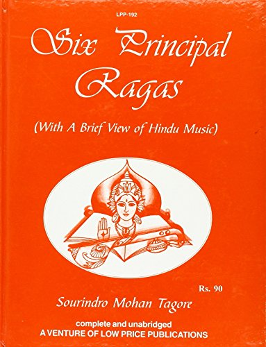 9788175364042: Six Principal Ragas: With a Brief View in Hindi Music