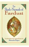 The Shah-Namah of Fardusi: Alexander Rogers