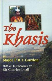 The Khasis: P R T Gurdon (Author) & Sir Charles Lyall (Intro.)