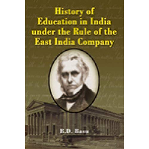 History of Education in India Under the: B.D. Basu