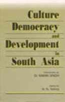 Culture Democracy and Development in South Asia: N.N. Vohra
