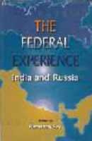 Federal Experience : India and Russia: Ramashray Roy