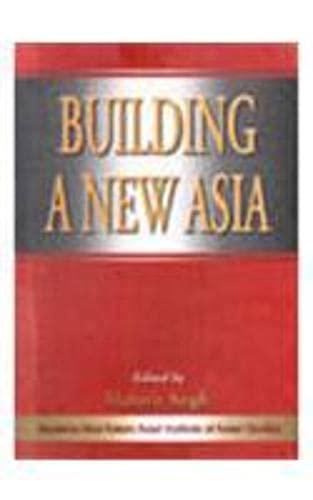 Building a New Asia: Mahavir Singh