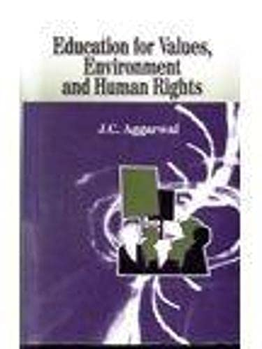 Education for Values, Environment and Human Rights: J.C. Aggarwal