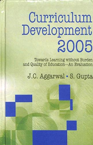Curriculum Development, 2005: Gupta S. Aggarwal