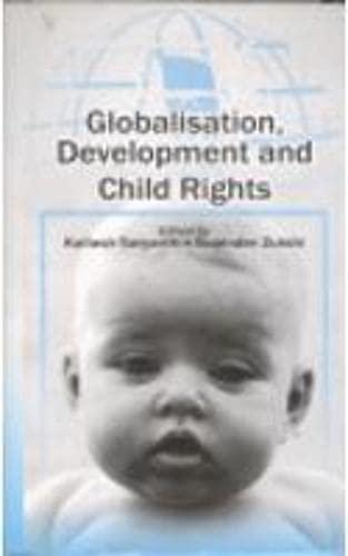 Globalisation Development and Child Rights: Kailash Satyarthi and