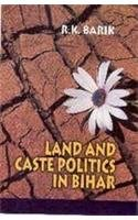 9788175413054: Land and Caste Politics in Bihar