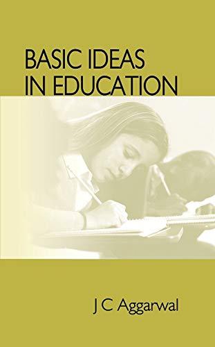 Basic Ideas in Education: J C Aggarwal