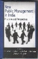 New Public Management in India, Problems and: R.N. Prasad, C.